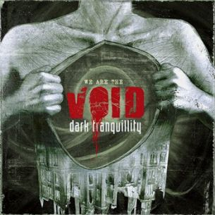 寂靜黑暗樂團 / 來自無形 Dark Tranquillity / We Are The Void