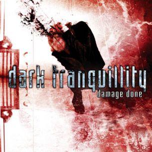 寂靜黑暗樂團 / 毀壞殆盡 Dark Tranquillity / Damage Done