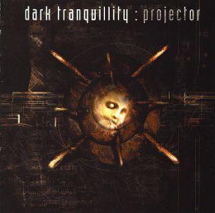 寂靜黑暗樂團 / 邪惡計謀 Dark Tranquillity / Projector