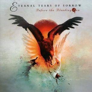 悲愴之淚樂團 / 泣血日的前夕 Eternal Tears Of Sorrow / Before the Bleeding Sun