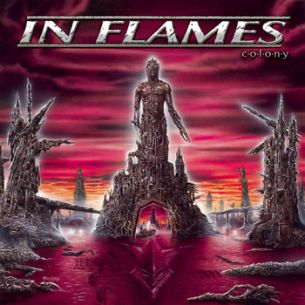 烈燄邪神樂團 / 謊言殖民地 In Flames / Colony