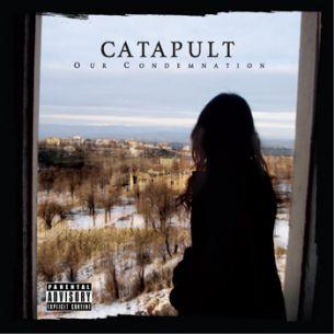 石至方破樂團 / 反求諸己 Catapult / Our Condemnation