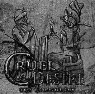 殘蝕者樂團 / 漢摩拉比法典 Cruel Desire / The Hammurabi