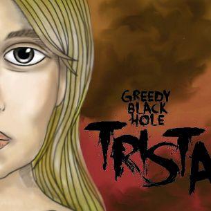 貪婪黑洞樂團 / 崔絲塔 Greedy Black Hole / Trista