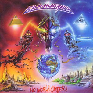 伽瑪射線樂團 / 混亂的世界 Gamma Ray / No World Order