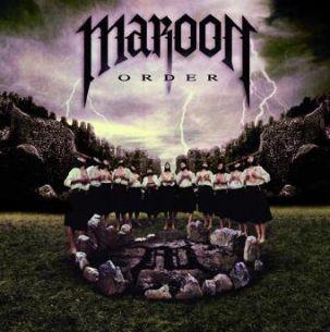 亡命暴徒樂團 / 黑暗教條 Maroon / Order