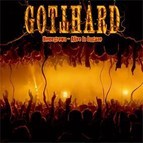 強硬樂團 / 紀念Steve Lee:最後的現場 CD+DVD影音特典 Gotthard / Homegrown – Live In Lugano CD+DVD