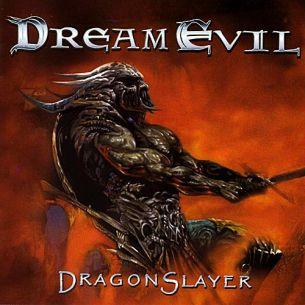 夢境狂魔樂團 / 屠龍戰士  Dream Evil / Dragonslayer