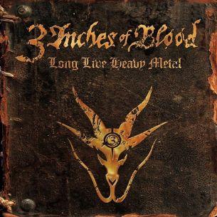 三吋鐵血樂團 / 金屬永生 3 Inches Of Blood / Long Live Heavy Metal