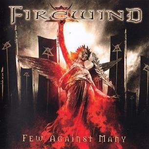 烈火風暴樂團 / 對抗強權 Firewind / Few Against Many