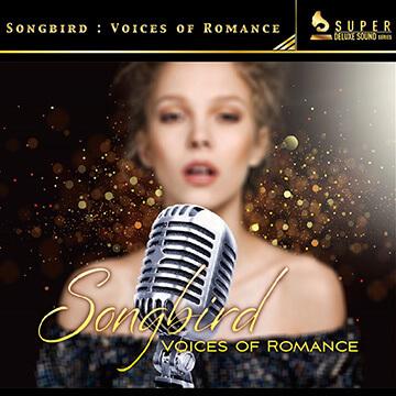 純淨美聲真愛系列 II – 世紀情歌羅曼史精選 Songbird : Voices of Romance
