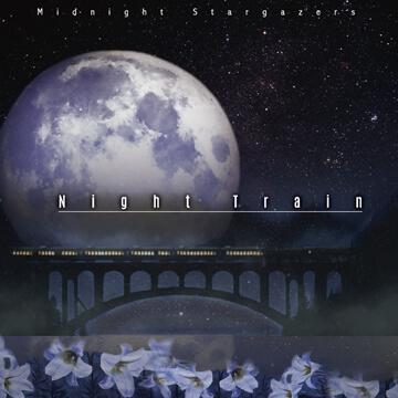子夜觀星手 / 夜車 Midnight Stargazers / Night Train