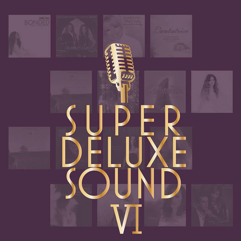 『安可天籟』終極發燒六部曲 Super Deluxe Sound VI