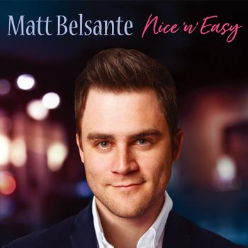 麥特 貝爾森 / 經典年代13首深情爵士精選 Matt Belsante / Nice N Easy
